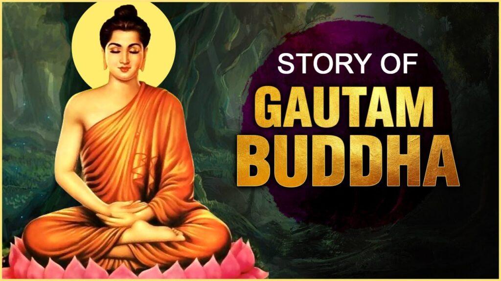 Biography of Gautam Buddha
